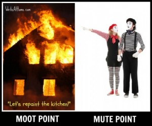 Illustration of Moot and Mute Point
