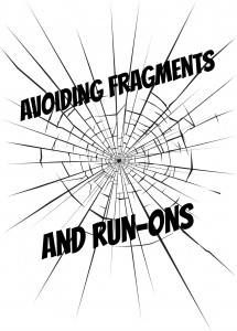 Avoiding Fragments and Runons