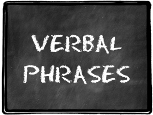 Verbal Phrases