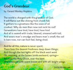 gerard nanley hopkins poem gods grandeur essay Gerard manley hopkins was born in stratford, essex (now in greater london), as the eldest of probably nine children to manley and catherine (smith) hopkins he was christened at the anglican church of st john's, stratford.