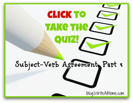 Quiz Subject Verb Agreement 3