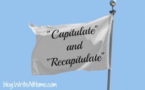 Capitulate and Recapitulate