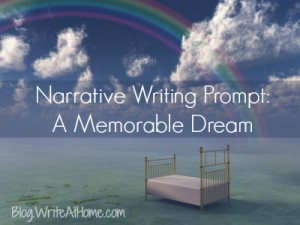 Narrative Writing Prompt: An Unforgettable Dream
