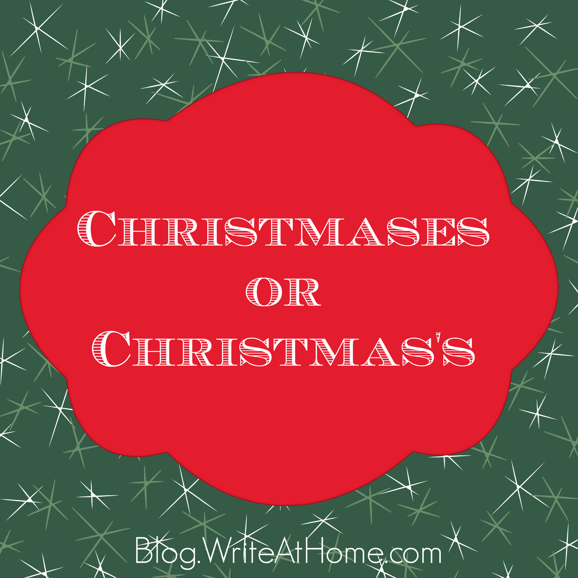 merriest christmases or christmass - Plural Of Christmas