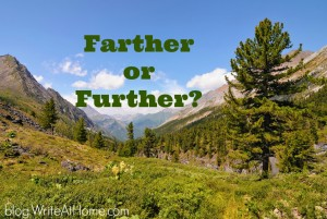 Farther or further