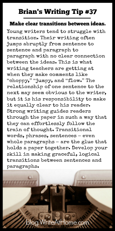 Brian's Writing Tip #37: Make Clear Transitions