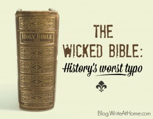 The Wicked Bible: History's Worst Typo
